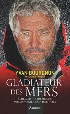 vignette de 'Gladiateur des mers (Yvan Bourgnon)'