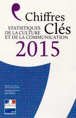 """Afficher """"Chiffres clés 2015 Statistiques de la culture et de la communication"""""""