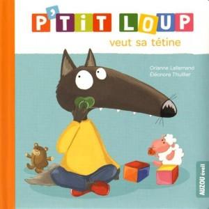 """Afficher """"P'tit Loup P'tit Loup veut sa tétine"""""""