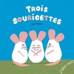 """Afficher """"Trois souricettes"""""""