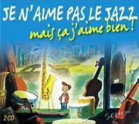 """Afficher """"Je n'aime pas le jazz mais ça j'aime bien !"""""""