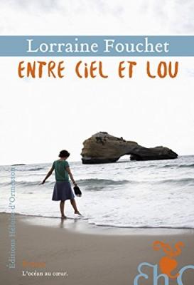 """Afficher """"Entre ciel et Lou"""""""
