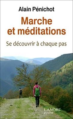 vignette de 'Marche et méditation (Alain Pénichot)'