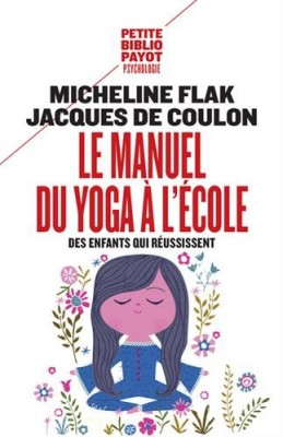"""Afficher """"Le manuel du yoga à l'école"""""""