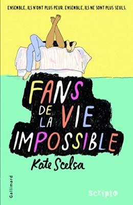 vignette de 'Fans de la vie impossible (Kate Scelsa)'
