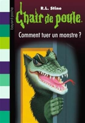 """Afficher """"Chair de poule n° 34 Comment tuer un monstre"""""""