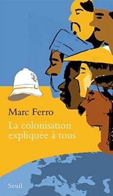 """Afficher """"La colonisation expliquée à tous"""""""