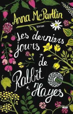 """Afficher """"Les derniers jours de Rabbit Hayes"""""""