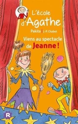 """Afficher """"L'école d'Agathe n° 45 Viens au spectacle de Jeanne !"""""""