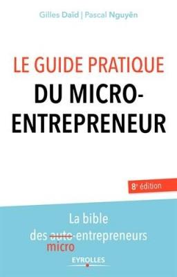 vignette de 'Le guide pratique du micro-entrepreneur (Gilles Daïd)'