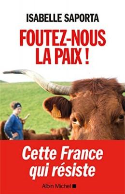 """Afficher """"Foutez-nous la paix !"""""""