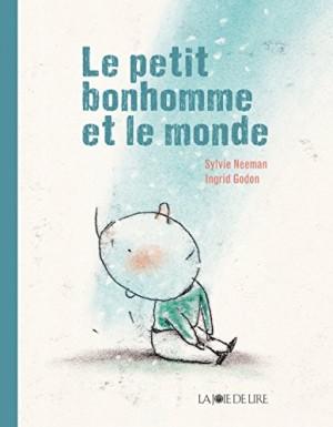 """Afficher """"Le petit bonhomme et le monde"""""""