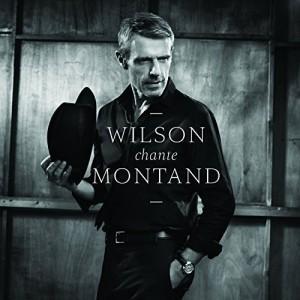 "Afficher ""Wilson chante Montand"""