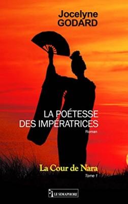 """Afficher """"La poétesse des impératrices n° 1 La cour de Nara"""""""