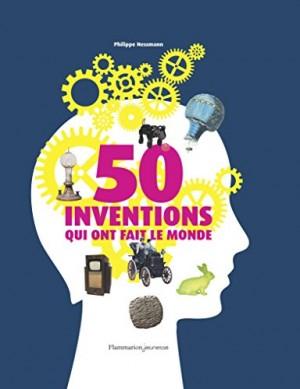 """Afficher """"50 inventions qui ont fait le monde"""""""