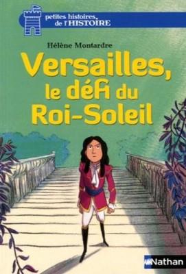 """Afficher """"Versailles, le défi du Roi-Soleil"""""""