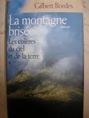 """Afficher """"Les colères du ciel et de la terre n° 1 La montagne brisée"""""""