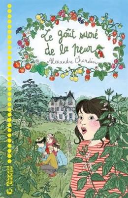 vignette de 'Le goût sucré de la peur (Alexandre Chardin)'