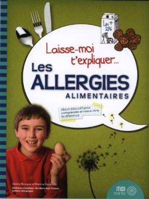 vignette de 'Laisse-moi t'expliquer... Les allergies alimentaires (Solène Bourque)'