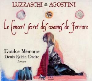 """Afficher """"Concert secret des Dames de Ferrare (Le)"""""""