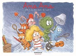 "Afficher ""Ana Ana n° 7 On n'a pas peur du noir !"""