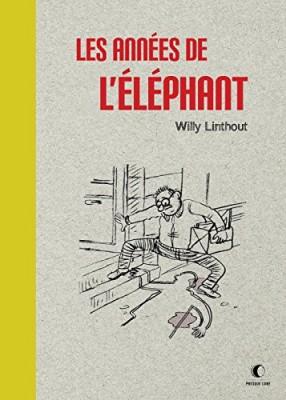 """Afficher """"Les années de l'éléphant"""""""