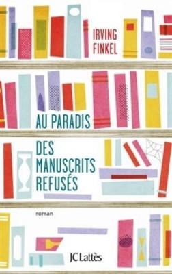 vignette de 'Au paradis des manuscrits refusés (Irving L. Finkel)'