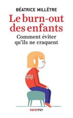 """Afficher """"burn-out des enfants (Le)"""""""