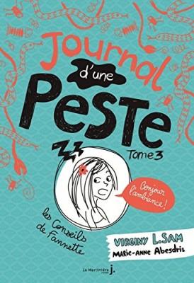 """Afficher """"Journal d'une peste n° 3 Bonjour l'ambiance !"""""""