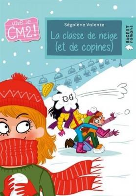 """Afficher """"Vive le CM2 ! Classe de neige, et de copines (La)"""""""