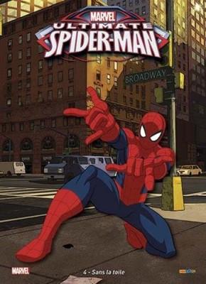 """Afficher """"Ultimate Spider-Man n° 04 Sans la toile"""""""