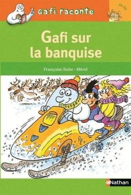 "Afficher ""Gafi raconte n° 54Gafi sur la banquise"""