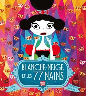 """Afficher """"Blanche-Neige et les 77 nains"""""""