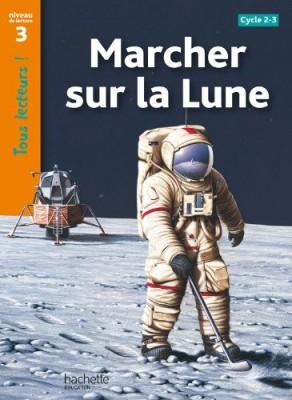 """Afficher """"Marcher sur la Lune"""""""