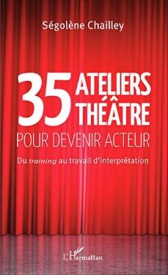 """Afficher """"35 ateliers théâtre pour devenir acteur"""""""