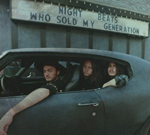 vignette de 'Who sold my generation (Night Beats)'