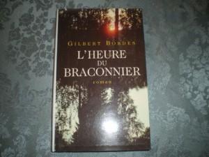 """Afficher """"L'heure du braconnier"""""""