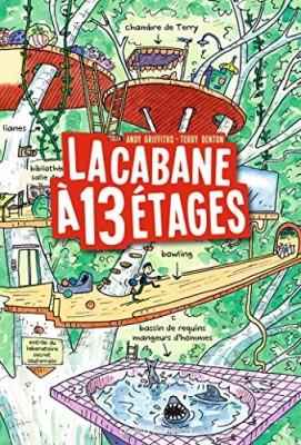 """Afficher """"Cabane à 13  treize étages (La)"""""""