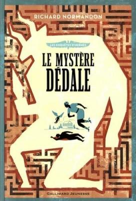 """Afficher """"Enquêtes d'Hermès (Les) n° 1 Mystère Dédale (Le)"""""""