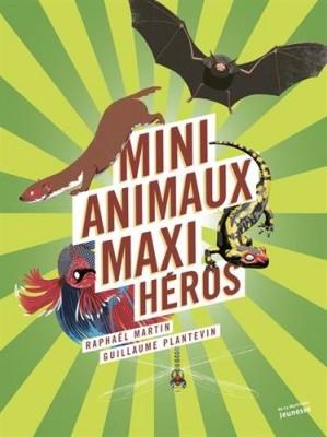 "Afficher ""Mini animaux, maxi héros"""