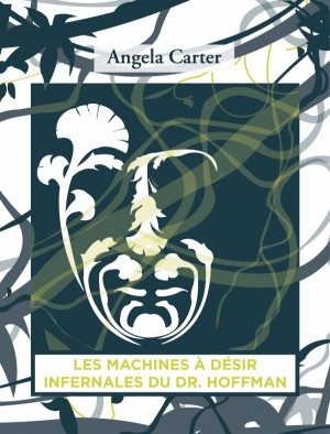 """Afficher """"Les machines à désir infernales du docteur Hoffman"""""""