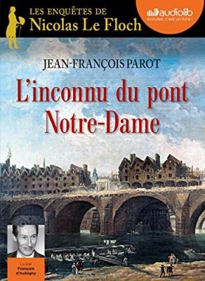 """Afficher """"Les enquêtes de Nicolas Le Floch, commissaire au Châtelet n° 13 L'inconnu du pont Notre-Dame"""""""