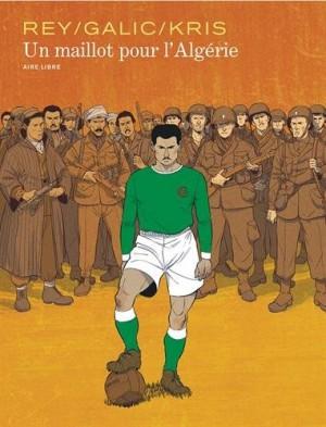 """Afficher """"Un Maillot pour l'Algérie"""""""