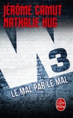 """Afficher """"W3 Le Mal par le mal - 2"""""""