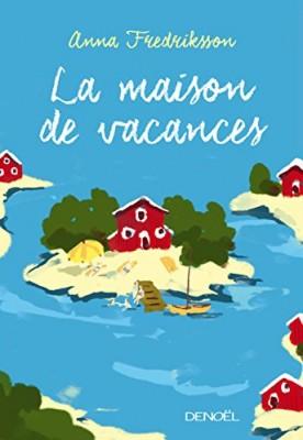 """Afficher """"Maison de vacances (La)"""""""