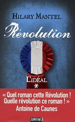vignette de 'Révolution n° 1<br /> L'idéal (Hilary Mantel)'