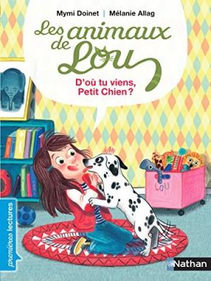 """Afficher """"Les animaux de Lou D'où tu viens, petit chien ?"""""""