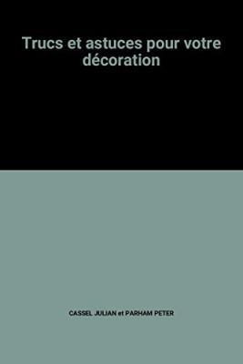 """Afficher """"Trucs et astuces pour votre décoration"""""""