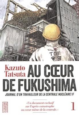 vignette de 'Au coeur de Fukushima n° 1 (Kazuto Tatsuta)'