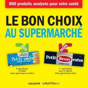 vignette de 'Le bon choix au supermarché (Collectif La nutrition.fr)'